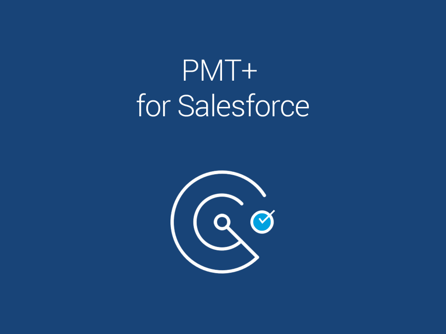 PMT+ for Salesforce