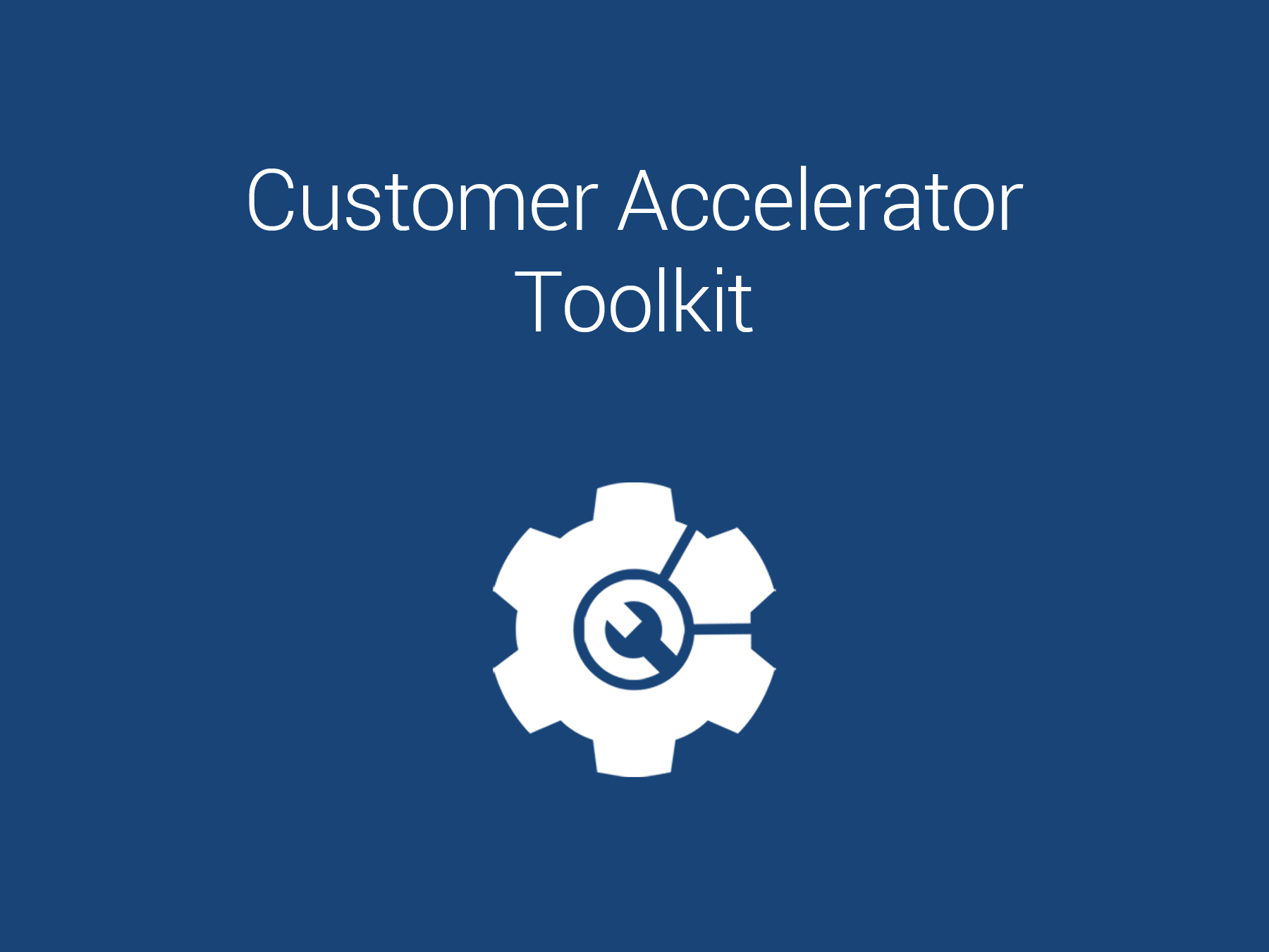H+W Customer Accelerator Toolkit
